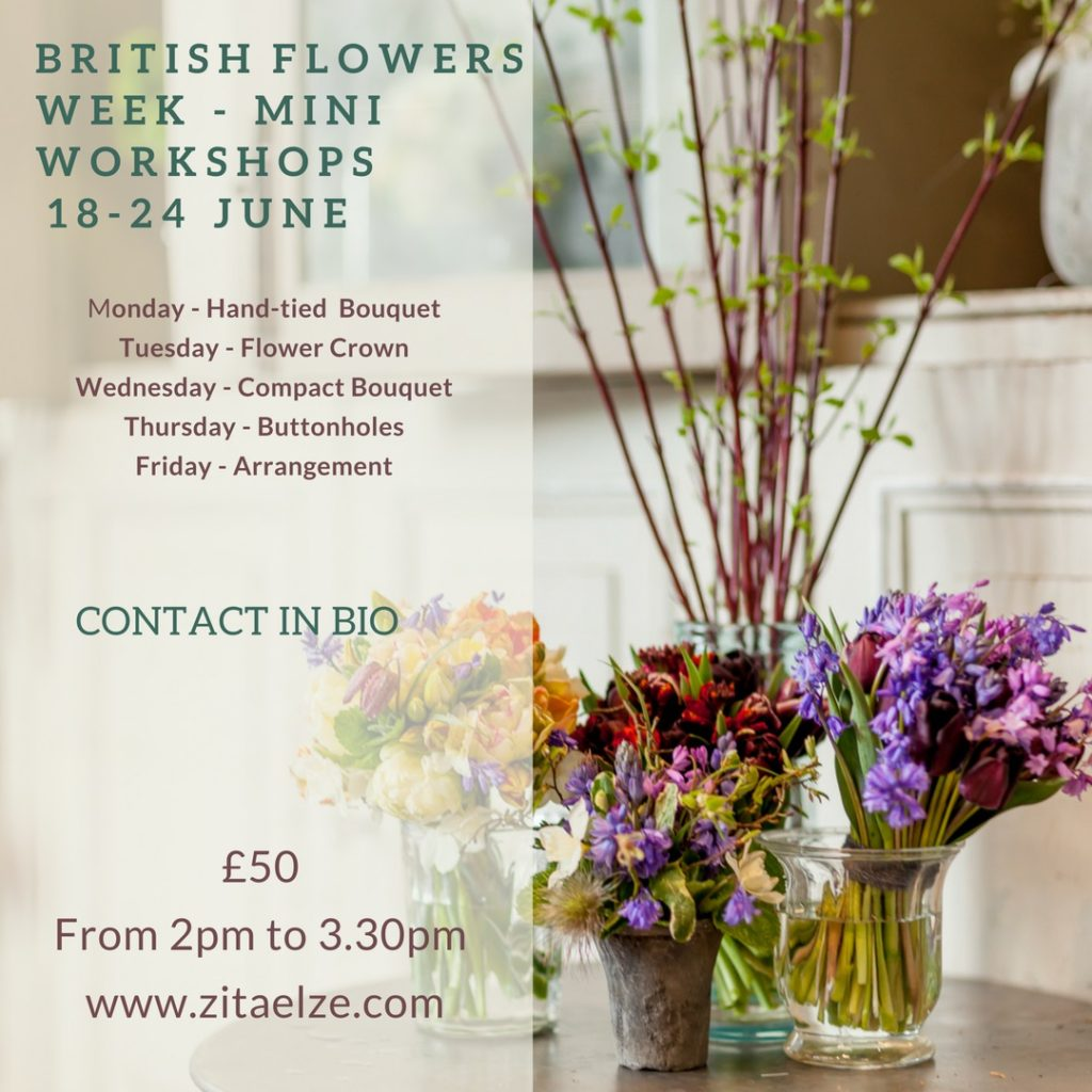 Zita Elze British Flowers Week 2018 Workshops
